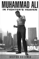 Muhammad Ali In Fighter's Heaven af Victor Bockris
