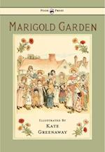 Marigold Garden: Pictures and Rhymes af Kate Greenaway