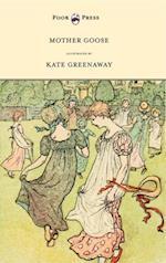 Mother Goose Or The Old Nursery Rhymes af Kate Greenaway