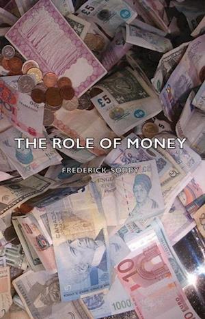 Role Of Money af Frederick Soddy