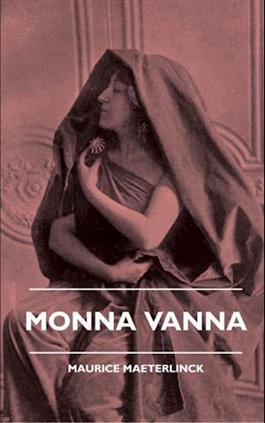 Monna Vanna af Maurice Maeterlinck