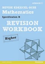 REVISE Edexcel GCSE Mathematics Spec B Higher Revision Workbook af Julie Bolter, Graham Cumming, Lynn Byrd