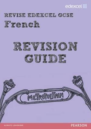 REVISE Edexcel: Edexcel GCSE French Revision Guide af Rosi McNab