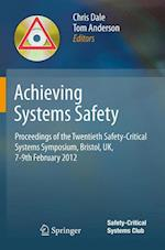 Achieving Systems Safety af Chris Dale, Tom Anderson