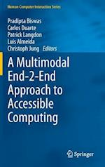 A Multimodal End-2-End Approach to Accessible Computing af Pradipta Biswas