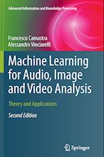 Machine Learning for Audio, Image and Video Analysis (Advanced Information and Knowledge Processing)