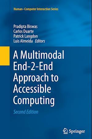 Bog, paperback A Multimodal End-2-End Approach to Accessible Computing af Pradipta Biswas