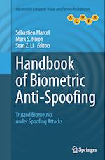 Handbook of Biometric Anti-Spoofing (Advances in Computer Vision and Pattern Recognition)