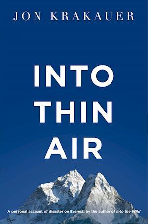 Into Thin Air af Jon Krakauer