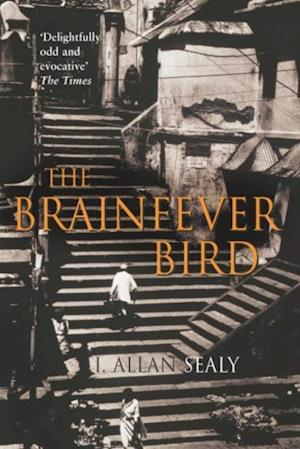 Brainfever Bird af Allan Sealy
