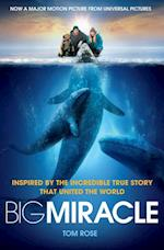 Big Miracle af Tom Rose