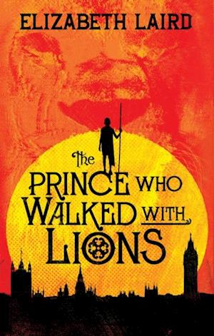 Prince Who Walked With Lions af Elizabeth Laird