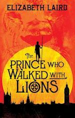 Prince Who Walked With Lions af Elizabeth Laird