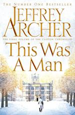 This Was a Man (The Clifton Chronicles, nr. 7)