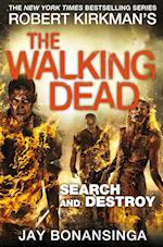 The Walking Dead: Search and Destroy (Walking Dead, nr. 7)