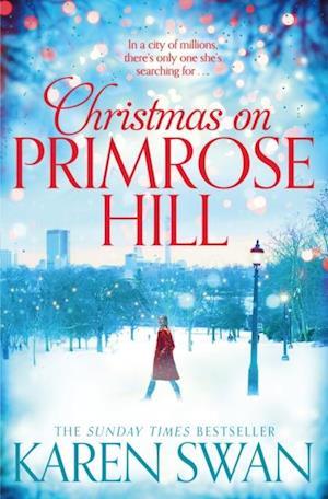 Christmas on Primrose Hill af Karen Swan