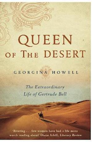 Queen of the Desert af Georgina Howell