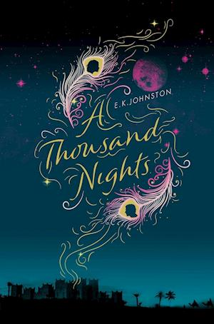 A Thousand Nights af E.K. Johnston