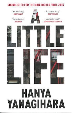 A Little Life af Hanya Yanagihara