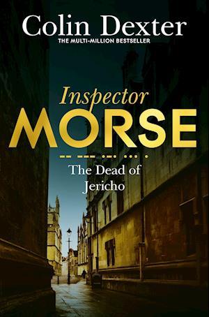The Dead of Jericho af Colin Dexter