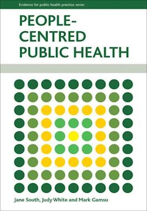People Centred Public Health af Jane South