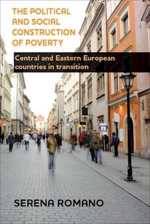 The Political and Social Construction of Poverty af Serena Romano