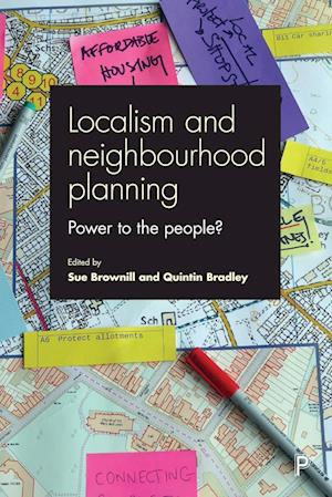 Bog, paperback Localism and Neighbourhood Planning af Sue Brownill