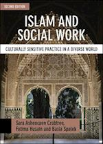Islam and Social Work af Sara Ashencaen Crabtree