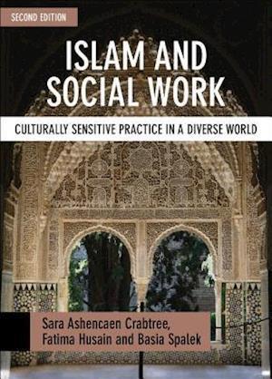 Islam and social work af Sara Ashencaen Crabtree, Fatima Husain