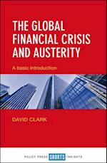 The Global Financial Crisis and Austerity (Short Insights)