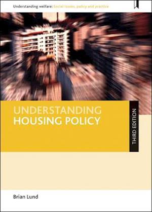 Bog, hardback Understanding Housing Policy af Brian Lund