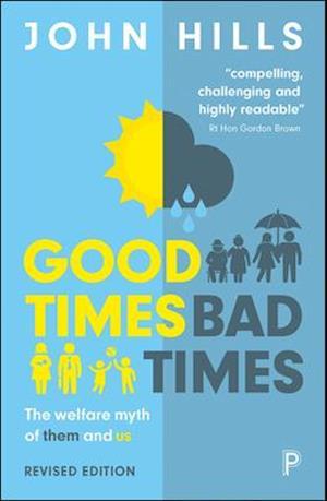 Bog, paperback Good Times, Bad Times af John Hills