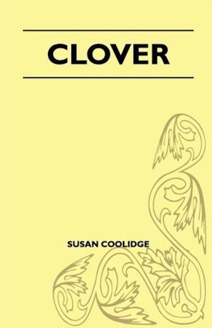 Clover af Susan Coolidge