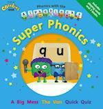 Phonics with the Alphablocks: Super Phonics af Joe Elliot, Catherine Baker, Caroline Harris