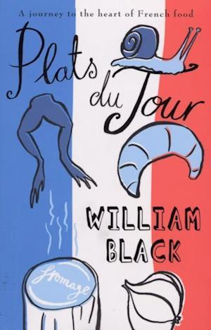 Plats du Jour af William Black