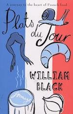 Plats du Jour af William Black
