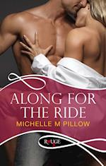 Along for the Ride: A Rouge Erotic Romance af Michelle M. Pillow