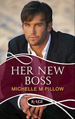 Her New Boss: A Rouge Erotic Romance af Michelle M. Pillow