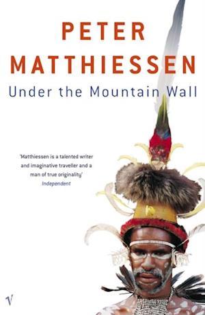 Under The Mountain Wall af Peter Matthiessen