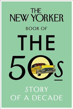 New Yorker Book of the 50s af The New Yorker Magazine