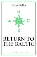 Return to the Baltic af Hilaire Belloc