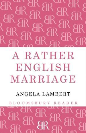 Rather English Marriage af Angela Lambert