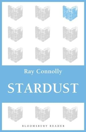 Stardust af Ray Connolly