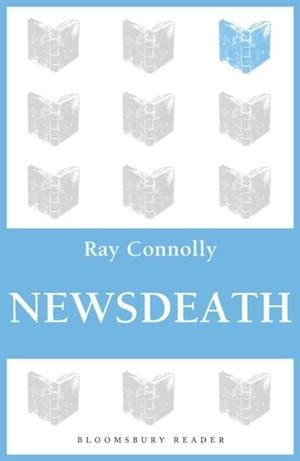 Newsdeath af Ray Connolly