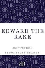Edward the Rake af John Pearson