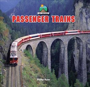 Passenger Trains af Phillip Ryan