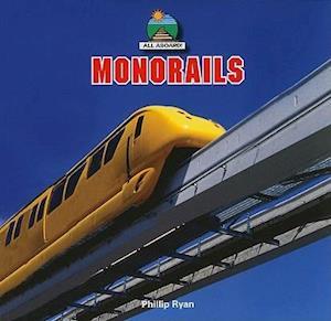 Monorails af Phillip Ryan