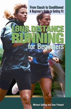 Bog, hardback Long Distance Running for Beginners af Michael Spilling