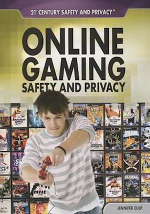 Online Gaming Safety and Privacy af Jennifer Culp