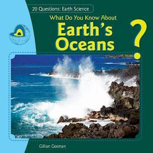 What Do You Know about Earth's Oceans? af Gillian Gosman, Jillian Gosman